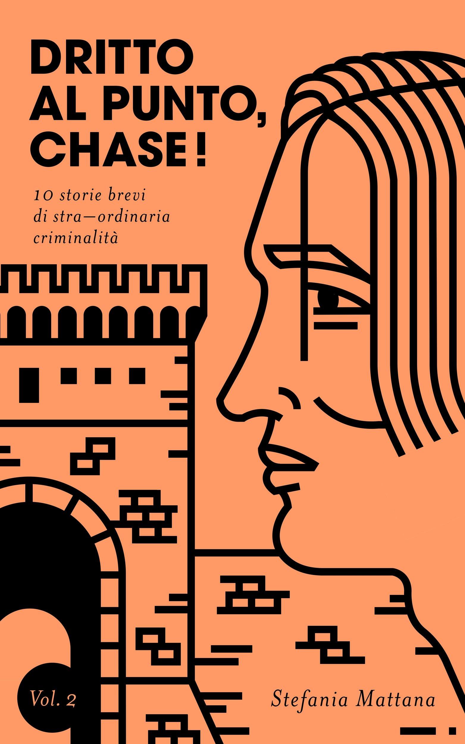 dritto al punto chase vol.2 copertina, brevi storie di detective